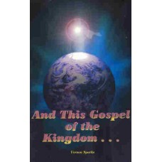 And This Gospel of the Kingdom