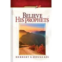 Believe His Prophets (Evening Devotional)