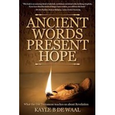 Ancient Words Present Hope